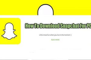 3 Quick Steps How To Download Snapchat For PC