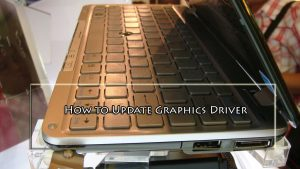 How to Update Graphics Driver