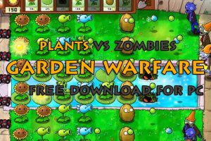 Plants vs Zombies Garden Warfare Free Download for PC