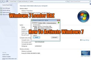 How To Activate Windows 7 With Windows 7 Loader DAZ V2.2.2 Download Free