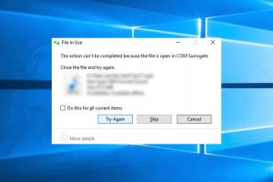 The Action Can't Be Completed Because The File Is Open In COM Surrogate In Windows 10