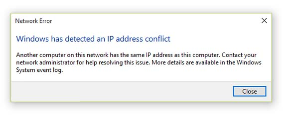 Windows Has Detected An IP Address Conflict In Windows 10