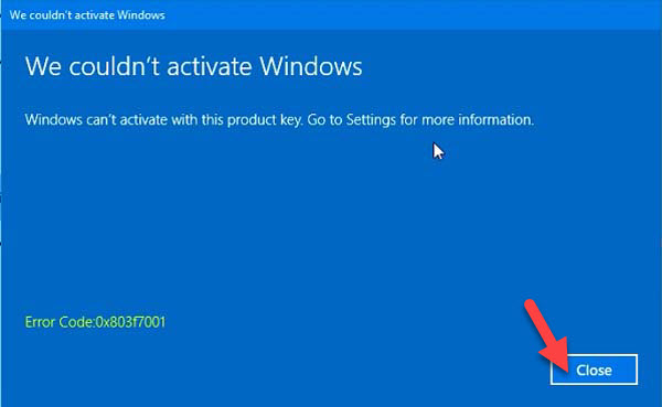 FIX: Error Code 0x803f7001 After Upgrade To Windows 10 - 5
