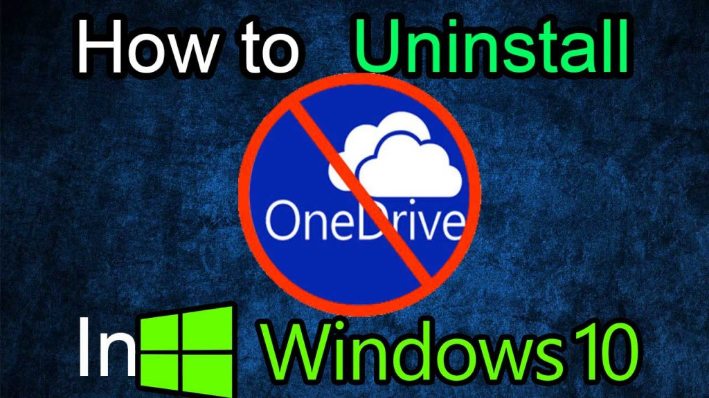 how to uninstall onedrive from windows 10
